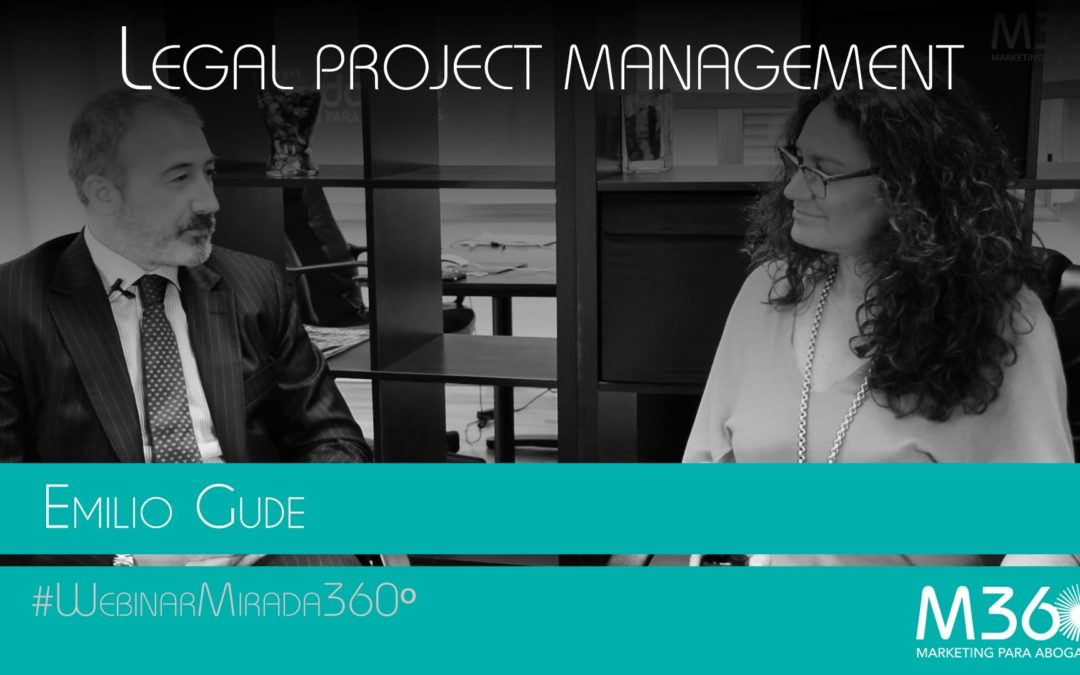Emilio Gude: Legal Project Management
