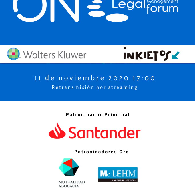 Legal Management Forum presenta ON, un evento virtual que ofrecerá la claves de cómo será la abogacía del mañana